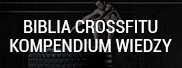 Crossfit Bible - a compendium of knowledge