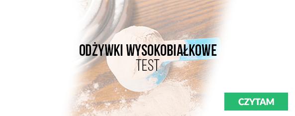 baner Odżywki Wysokobiałkowe - Test