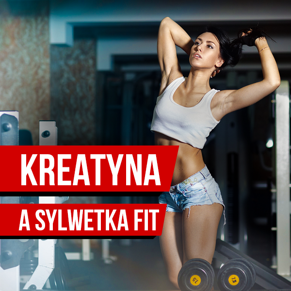 baner Kreatyna a sylwetka Fit