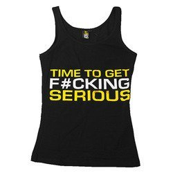 T-Shirt Time To Get Serious - Women TankTop